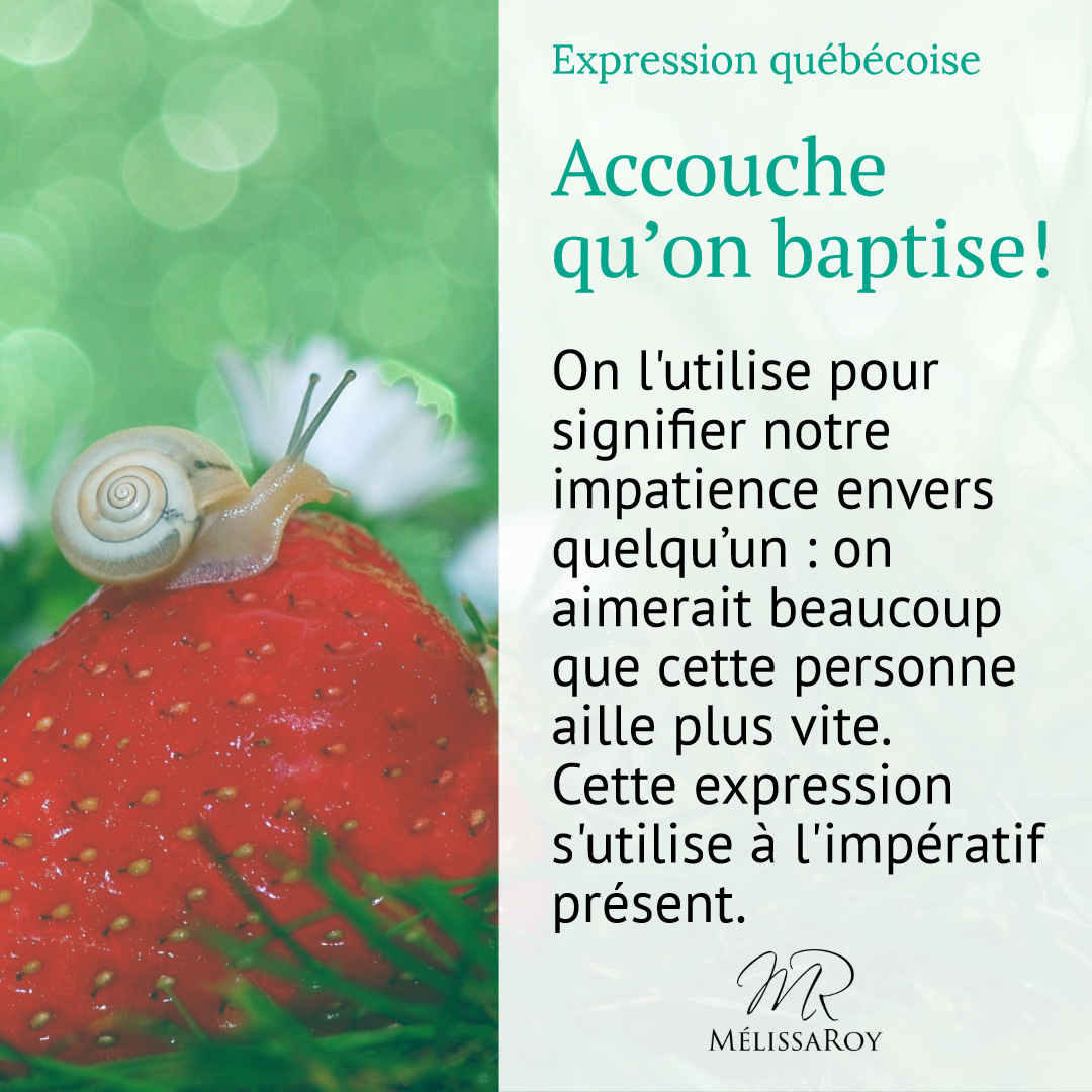 Accouche qu'on baptise!